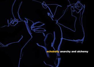 "ECHOBELLY - ""Anarchy & Alchemy"""