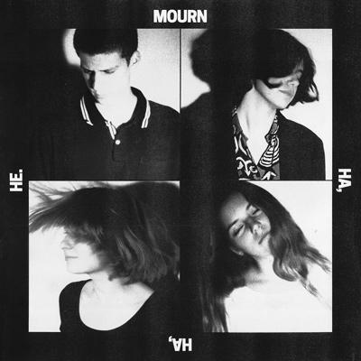 MOURN - Ha, Ha, He. (2016)