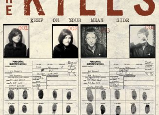 THE KILLS - Keep On Your Mean Side (2003)