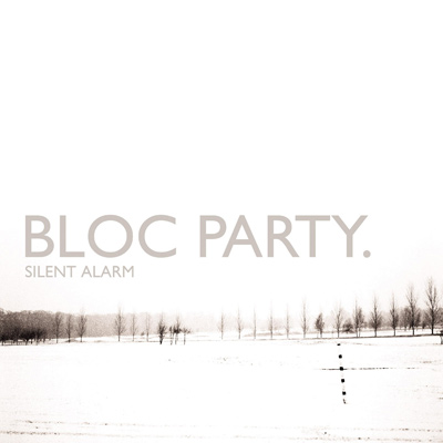 BLOC PARTY – Silent Alarm (2005)
