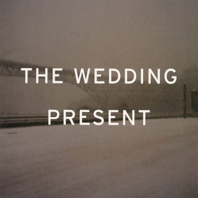 THE WEDDING PRESENT - Take Fountain (2005)