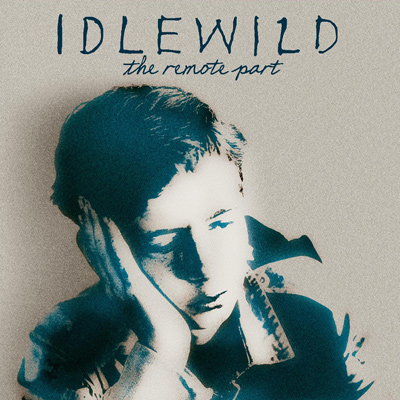 IDLEWILD - The Remote Part (2002)