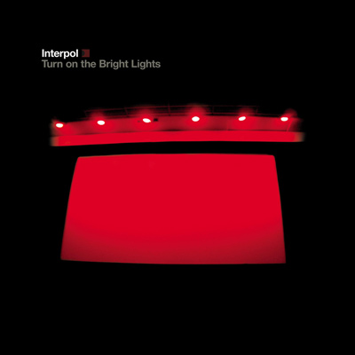 INTERPOL – Turn On The Bright Lights (2002)