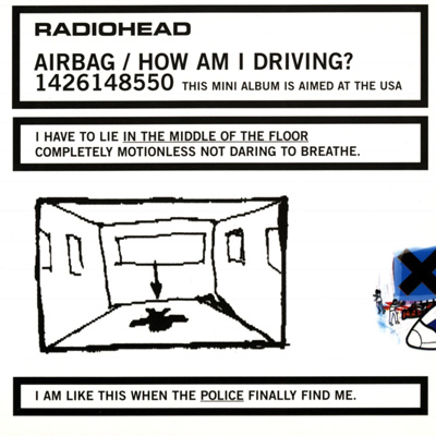 RADIOHEAD - Airbag / How Am I Driving? (EP - 1998)