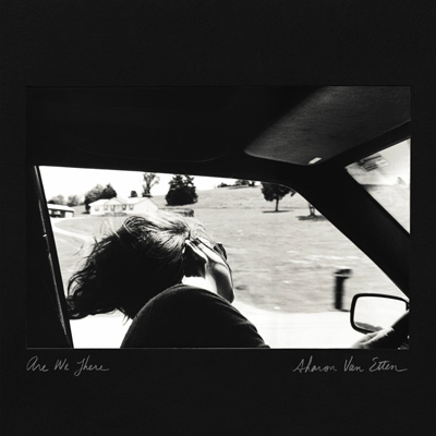SHARON VAN ETTEN – Are We There? (2014)
