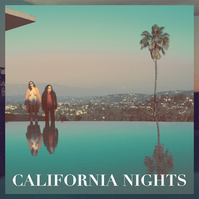 BEST COAST – California Nights (2015)