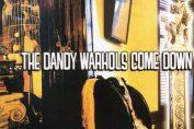 THE DANDY WARHOLS - Come Down (1997)