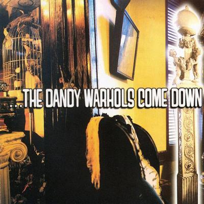 THE DANDY WARHOLS – Come Down (1997)