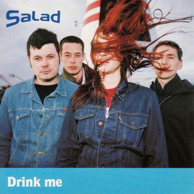 SALAD - Drink Me (1995)