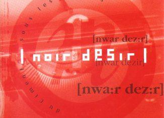 NOIR DESIR - Du Ciment Sous Les Plaines (1991)
