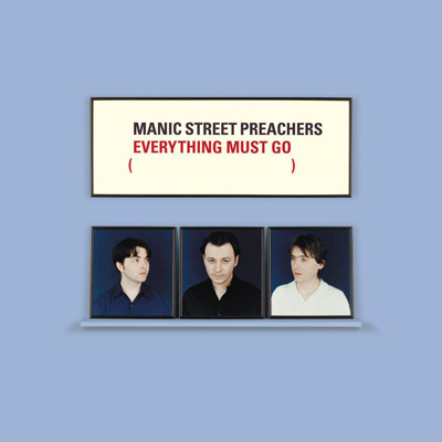 MANIC STREET PREACHERS - Everything Must Go (1996)