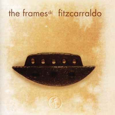 THE FRAMES DC - Fitzcarraldo (1996)
