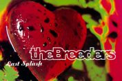 THE BREEDERS - Last Splash (1993)