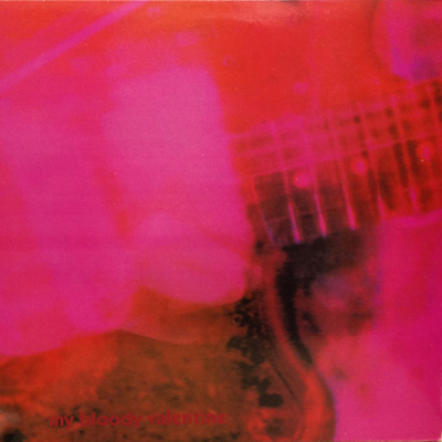 MY BLOODY VALENTINE – Loveless (1991)