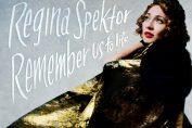 "REGINA SPEKTOR - ""Remember Us To Life"" - Nouvel album le 30 septembre"