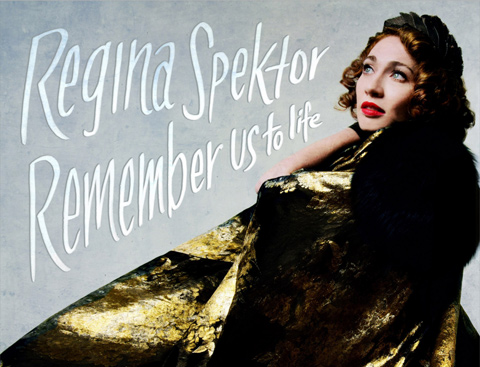 "REGINA SPEKTOR - ""Remember Us To Life"" - Nouvel album le 30 septembre"