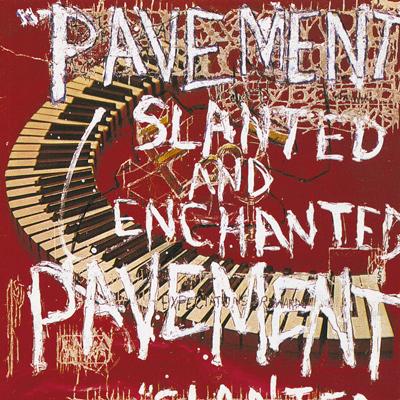 PAVEMENT – Slanted And Enchanted (1992)