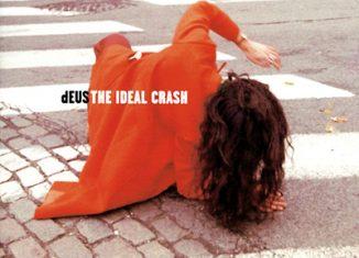 DEUS - The Ideal Crash (1999)