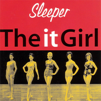 SLEEPER - The It Girl (1996)
