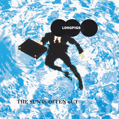 LONGPIGS - The Sun Is Often Out (1996)