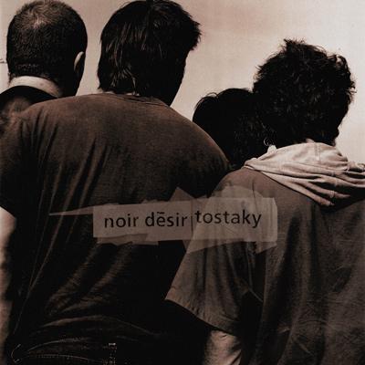NOIR DESIR - Tostaky (1992)