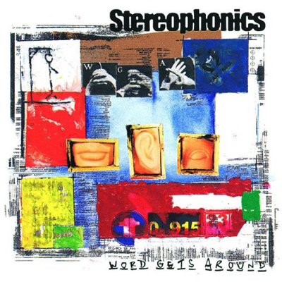STEREOPHONICS – Word Gets Around (1997)