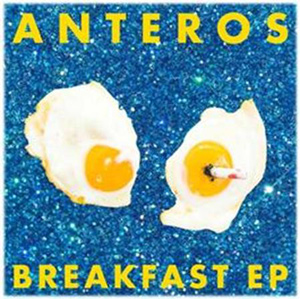 "ANTEROS - ""Breakfast"""