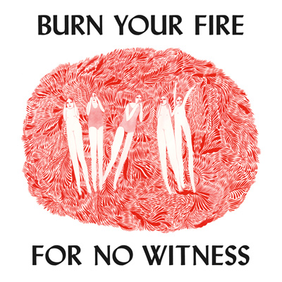 ANGEL OLSEN - Burn Your Fire For No Witness (2014)