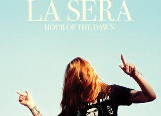 LA SERA - Hour Of The Dawn (2014)