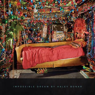 HALEY BONAR - Impossible Dream (2016)