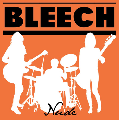 BLEECH - Nude (2013)