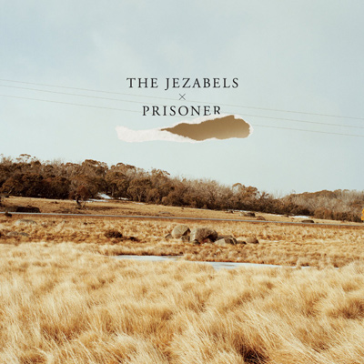 THE JEZABELS - Prisoner (2012)