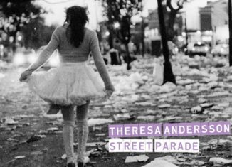 THERESA ANDERSSON - Street Parade (2012)