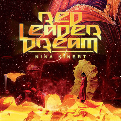 NINA KINERT - Red Leader Dream (2010)