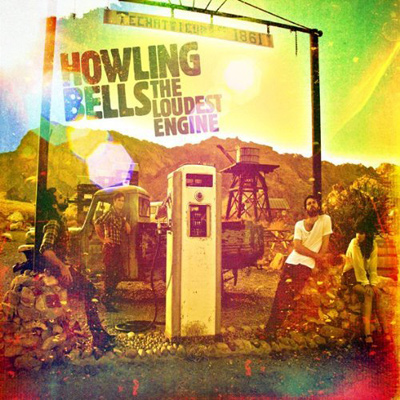 HOWLING BELLS - The Loudest Engine (2011)