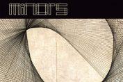 MINORS - Ways/Times (2011)
