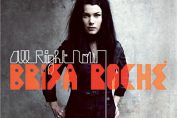 BRISA ROCHE - All Right Now (2010)