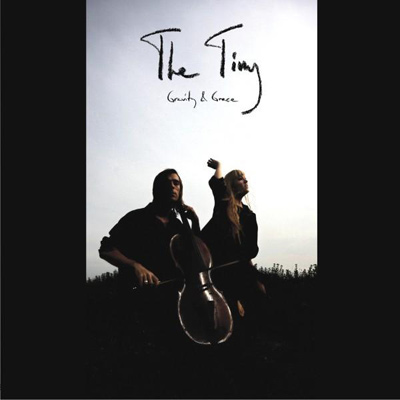 THE TINY - Gravity & Grace (2010)