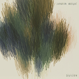 """SHANNON WRIGHT - """"Division"""""""