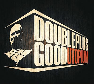 UTOPIUM - Doubleplusgood (2009)