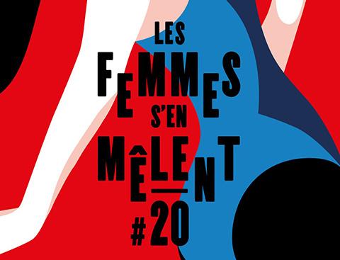 Festival Les Femmes s'en Mêlent #20 du 23 mars au 8 avril 2017