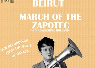 BEIRUT - March Of The Zapotec And Realpeople Holland (Double EP - 2009)