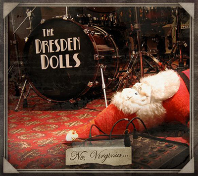 THE DRESDEN DOLLS - No, Virginia... (2008)