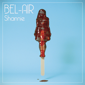 "BEL-AIR - ""Shannie"""