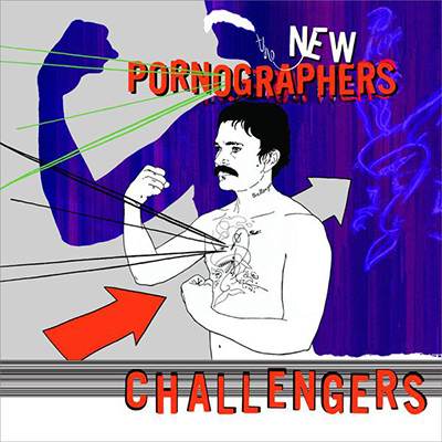 THE NEW PORNOGRAPHERS - Challengers (2007)
