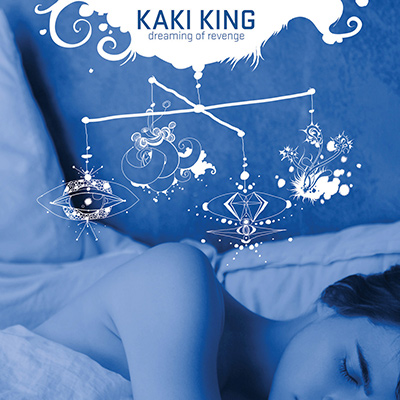 KAKI KING - Dreaming Of Revenge (2008)