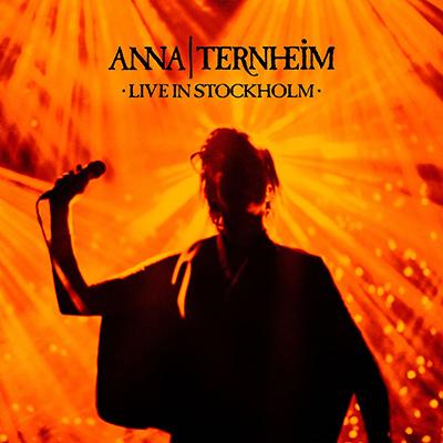 ANNA TERNHEIM – Live In Stockholm (2016)