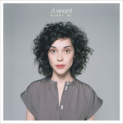 ST. VINCENT – Marry Me (2007)
