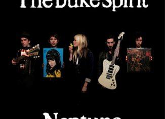THE DUKE SPIRIT - Neptune (2008)