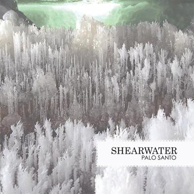SHEARWATER – Palo Santo (2006)